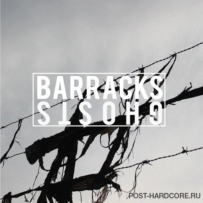 Barracks - Ghosts (2014)
