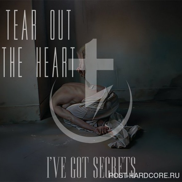 Tear Out The Heart - I've Got Secrets [single] (2014)